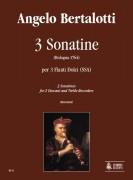 Bertalotti, Angelo : 3 Sonatinas (Bologna 1764) for 2 Descant and Treble Recorders