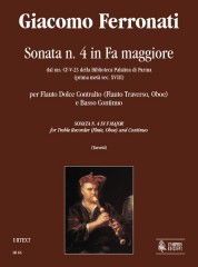 Ferronati, Giacomo : Sonata No. 4 in F Major from the ms. CF-V-23 of the Biblioteca Palatina in Parma (early 18th century) for Treble Recorder (Flute, Oboe) and Continuo