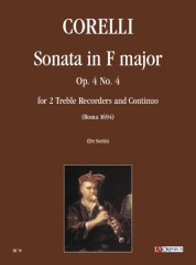 Corelli, Arcangelo : Sonata in F Major Op. 4 No. 4 for 2 Treble Recorders and Continuo