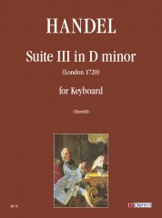 Handel, George Frideric : Suite No. 3 in D Minor (London 1720) for Keyboard