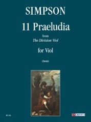 "Simpson, Christopher : 11 Praeludia from ""The Division Viol"" for Viol"