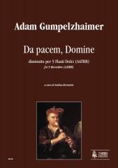 Gumpelzhaimer, Adam : Da pacem, Domine for Recorder Quartet (AAAB)