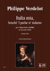 Verdelot, Philippe : Italia mia, benché 'l parlar si' indarno (Venezia 1540) for 5 Recorders (SATBB)