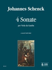Schenck, Johannes : 4 Sonatas for Viol