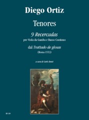 "Ortiz, Diego : Tenores. 9 Recercadas from ""Trattado de glosas"" (Roma 1553)"