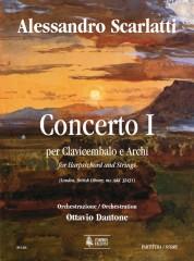 Scarlatti, Alessandro - Dantone, Ottavio : Concerto I (London, British Library, ms. Add. 32431) for Harpsichord and Strings [Score]