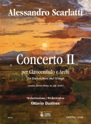 Scarlatti, Alessandro - Dantone, Ottavio : Concerto II (London, British Library, ms. Add. 32431) for Harpsichord and Strings [Score]