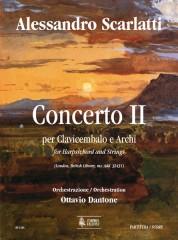 Scarlatti, Alessandro - Dantone, Ottavio : Concerto II (London, British Library, ms. Add. 32431) for Harpsichord and Strings [Score]