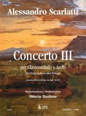Scarlatti, Alessandro - Dantone, Ottavio : Concerto III (London, British Library, ms. Add. 32431) for Harpsichord and Strings [Score]