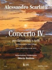 Scarlatti, Alessandro - Dantone, Ottavio : Concerto IV (London, British Library, ms. Add. 32431) for Harpsichord and Strings [Score]