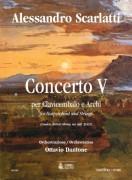 Scarlatti, Alessandro - Dantone, Ottavio : Concerto V (London, British Library, ms. Add. 32431) for Harpsichord and Strings [Score]
