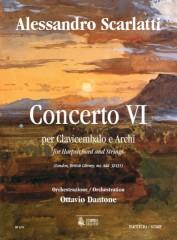 Scarlatti, Alessandro - Dantone, Ottavio : Concerto VI (London, British Library, ms. Add. 32431) for Harpsichord and Strings [Score]