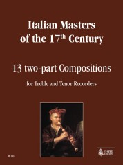 Italian Masters of the 17th century : 13 two-part Compositions for Treble and Tenor Recorders