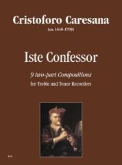Caresana, Cristoforo : Iste Confessor. 9 two-part Compositions for Treble and Tenor Recorders