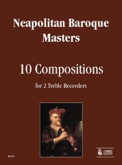 Neapolitan Baroque Masters : 10 Compositions for 2 Treble Recorders