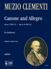 Clementi, Muzio : Canone Op-sn 2 (WO 11) and Allegro Op-sn 10 (WO 22) for Keyboard
