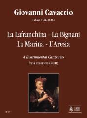 Cavaccio, Giovanni : La Lafranchina - La Bignani - La Marina - L'Aresia. 4 Instrumental Canzonas for 4 Recorders (SATB)