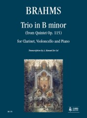Brahms, Johannes : Trio in B Minor (from Quintet Op. 115) for Clarinet, Violoncello and Piano