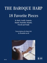 The Baroque Harp. 18 Favorite Pieces by Bach, Corelli, Couperin, Handel, Pachelbel, Paradisi, Purcell and Vivaldi