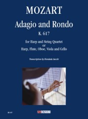 Mozart, Wolfgang Amadeus : Adagio and Rondo K. 617 for Harp and String Quartet (or Harp, Flute, Oboe, Viola and Cello)