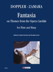 "Doppler, Franz - Zamara, Antonio : Fantasia on Themes from the Opera ""Casilda"" for Flute and Harp"