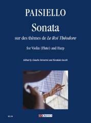 """Paisiello, Giovanni : Sonata sur des thèmes de """"Le Roi Théodore"""" for Violin (Flute) and Harp"""