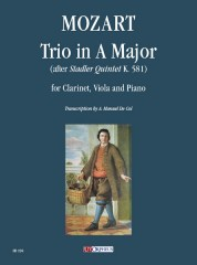 Mozart, Wolfgang Amadeus : Trio in A Major (after Stadler Quintet K. 581) for Clarinet, Viola and Piano