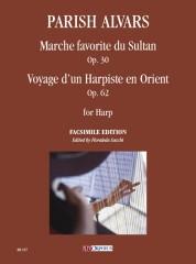 Parish Alvars, Elias : Marche favorite du Sultan Op. 30 / Voyage d'un Harpiste en Orient Op. 62 for Harp