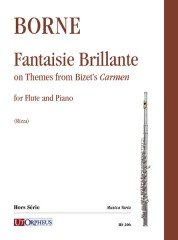 Borne, François : Fantaisie Brillante on Themes from Bizet's 'Carmen' for Flute and Piano