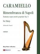 Caramiello, Giovanni : Rimembranza di Napoli. Fantasia sopra motivi popolari Op. 6 for Harp