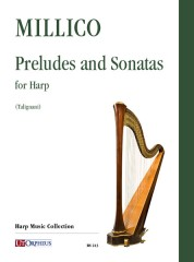 Millico, Vito Giuseppe : Preludes and Sonatas for Harp