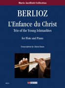 Berlioz, Hector : L'Enfance du Christ. Trio of the Young Ishmaelites for Flute and Piano
