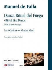 Falla, Manuel de : Danza Ritual del Fuego (Ritual Fire Dance) from 'El Amor Brujo' for 9 Clarinets or Clarinet Choir