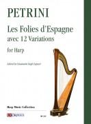 Petrini, Francesco : Les Folies d'Espagne avec 12 Variations for Harp