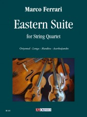 Ferrari, Marco : Eastern Suite for String Quartet