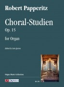 Papperitz, Robert : Choral-Studien Op. 15 for Organ