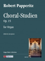 Papperitz, Robert : Choral-Studien Op. 15 for Organ
