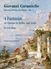 Caramiello, Giovanni : 4 Fantasias on Themes by Bellini and Verdi for Solo Harp