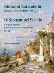 Caramiello, Giovanni : Le Serenate del Vesuvio. 6 melodie popolari trascritte e variate in forma di studi Op. 12 for Solo Harp