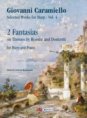 Caramiello, Giovanni : 2 Fantasias on Themes by Rossini and Donizetti for Harp and Piano