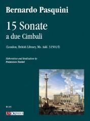 Pasquini, Bernardo : 15 Sonate a due cimbali (London, British Library, Ms. Add. 31501/I)