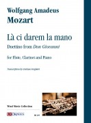 """Mozart, Wolfgang Amadeus : Là ci darem la mano. Duettino from """"Don Giovanni"""" for Flute, Clarinet and Piano"""