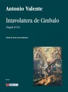 Valente, Antonio : Intavolatura de Cimbalo (Napoli 1576)