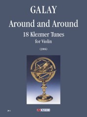 Galay, Daniel : Around and Around. 18 Klezmer Tunes for Violin (2006)