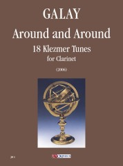 Galay, Daniel : Around and Around. 18 Klezmer Tunes for Clarinet (2006)