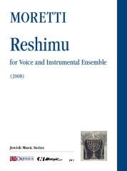 Moretti, Riccardo Joshua : Reshimu for Voice and Instrumental Ensemble (2008) [Score]