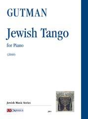 Gutman, Delilah : Jewish Tango for Piano (2010)