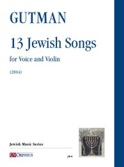 Gutman, Delilah : 13 Jewish Songs for Voice and Violin (2014)