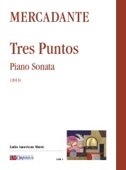 Mercadante, Marcelo : Tres Puntos. Piano Sonata (2013)