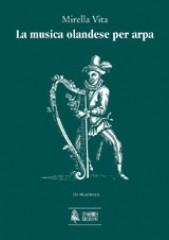 Vita, Mirella : La musica olandese per arpa
